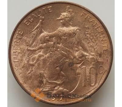 Франция 10 сантимов 1917 КМ843 aUNC арт. 12872