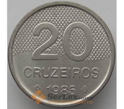 Бразилия 20 крузейро 1985 КМ593.2 UNC (J05.19) арт. 17382