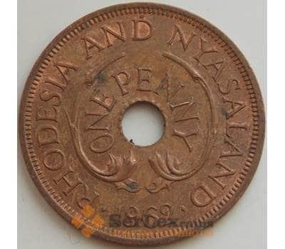 Родезия и Ньясаленд 1 пенни 1962 КМ2 AU арт. 14544
